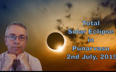 Total Solar Eclipse in Punarvasu Nakshatra 2nd July, 2019