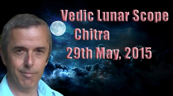 Vedic Lunar Scope Video - Chitra 29th May, 2015