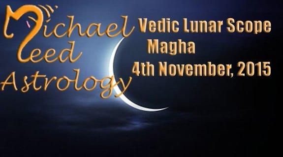 Vedic Lunar Scope Video - Magha 4th November, 2015