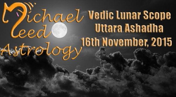 Vedic Lunar Scope Video - Uttara Ashadha 16th November, 2015