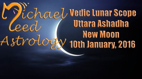 Vedic Lunar Scope Video - Uttara Ashadha New Moon 10th January, 2016
